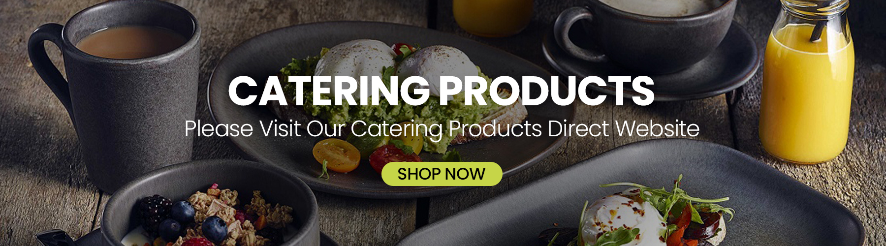 Catering Products for Caterers, Events, Bars or Entertaining at Home. Buy Direct, Save.