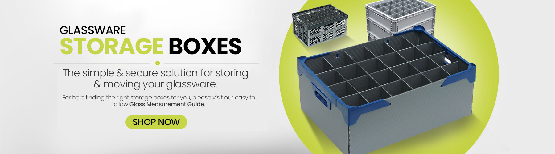 Glassware Storage Boxes, Storage Crates, Pack, Stack, Protect Deliver your Glasses