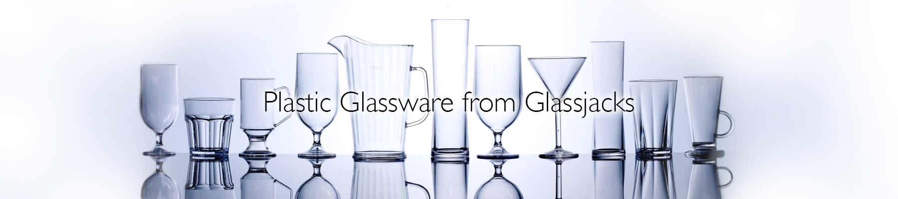 Plastic Glassware from Glassjacks